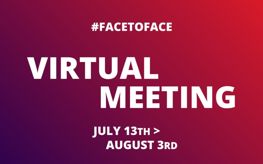 FACE TO FACE > 5 VIRTUAL MEETINGS | 1st and 2nd Meeting